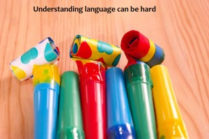 Understanding language can be hard! by Elizabeth