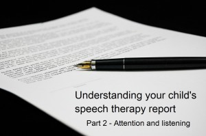 Understanding your child's speech and language therapy report – Part two