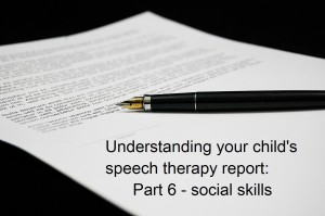 Understanding your child's speech and language therapy report part 6: Social skills