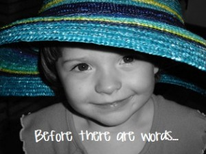 Before there are words….