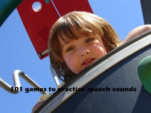 101 games to play to practise speech sounds