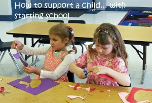 How to support a child with starting school