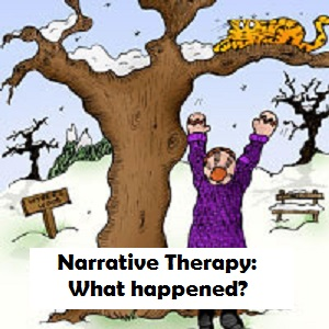 Narrative Therapy: What happened?!