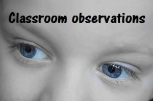 Classroom observations by Helen