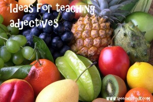 Teaching adjectives
