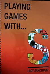A review of Playing games with…..s by Lucy Sanctuary