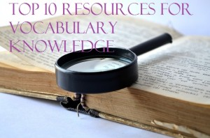 Top 10 resources for vocabulary knowledge