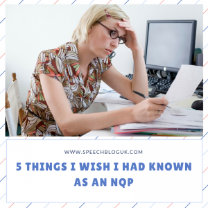 5 things I wish I had known as an NQP