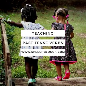 Teaching past tense verbs