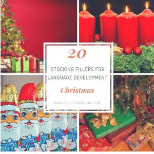 20 stocking fillers for speech and language.