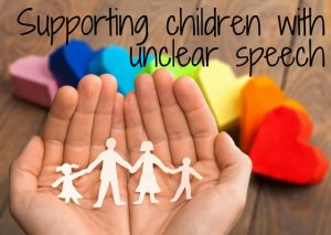 Supporting children with unclear speech training
