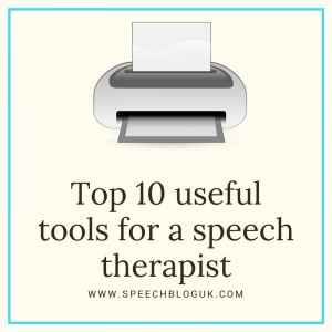 Top 10 useful tools for a speech therapist.
