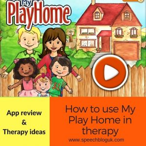 "How to use ""My Play Home"" in therapy"