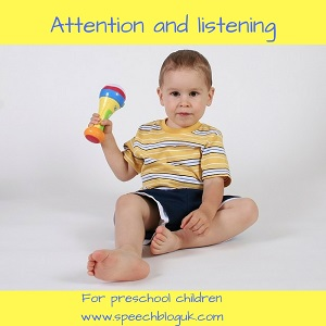 Attention and listening for preschool children