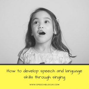 Developing speech and language skills through songs