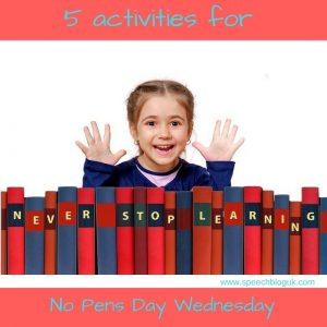 5 activities for No Pens Day Wednesday