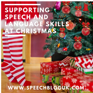 Supporting speech and language skills at Christmas