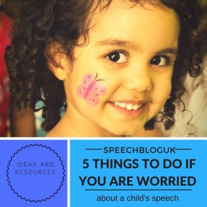 5 things to do if you are worried about a child's speech