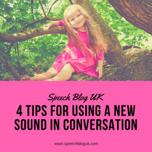 5 tips for using a new sound in conversation