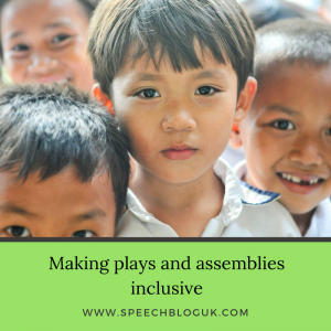 Making plays and assemblies inclusive