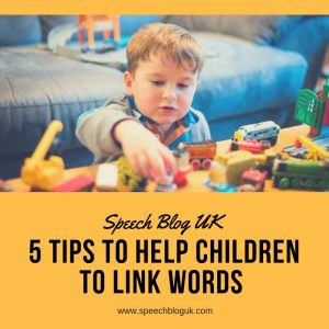 5 tips to help children link words