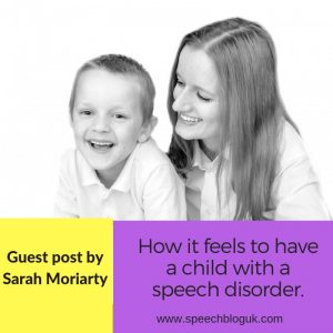 How it feels to have a child with a speech disorder