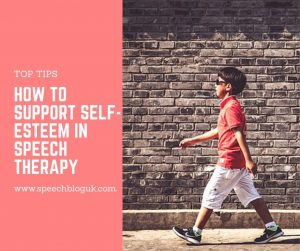 Top tips for supporting self-esteem in speech therapy